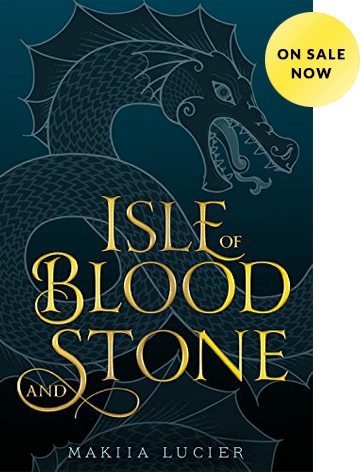 The Isle of Stone and Blood by Makiia Lucier