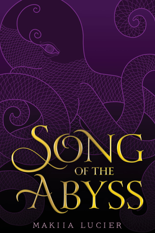 Song of the Abyss Makiia Lucier