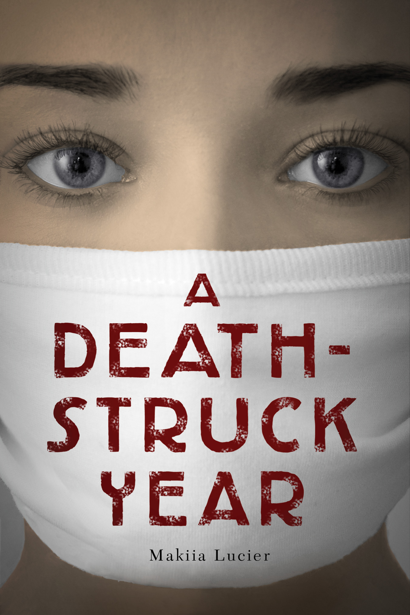 A Death Struck Year Makiia Lucier