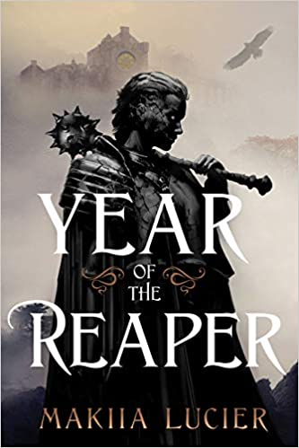 Year of the Reaper Makiia Lucier